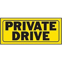"Private Drive Sign, 6"" x 14"""