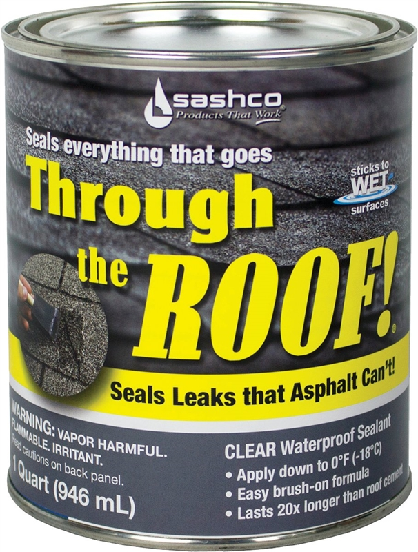 Through the Roof! 14023 Roof Sealant, 1 qt, Container, Clear, Liquid
